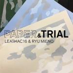 竹尾 淀屋橋見本帖「PAPER & TRIAL」 ─LEATHAC16 & RYU MIENO─